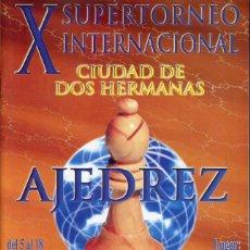 Coleccionismo deportivo: BOLETINES TORNEOS AJEDREZ CHESS VII X XI TORNEO INTERNACIONAL CIUDAD DE DOS HERMANAS - FOTOS ADIC.. Lote 220717330