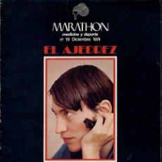 Coleccionismo deportivo: REVISTA MARATHON - MEDICINA Y DEPORTE - Nº 19 DICIEMBRE 1974 - EL AJEDREZ -90 PG TODO AJEDREZ -LEER. Lote 220728713