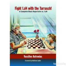Coleccionismo deportivo: AJEDREZ. CHESS. FIGHT 1.D4 WITH THE TARRASCH - VASSILIOS KOTRONIAS. Lote 220801921