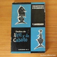 Coleccionismo deportivo: FINALES DE ALFIL Y DE CABALLO, Y.AVERBACH. COLECCION ESCAQUES MARTINEZ ROCA 1966 AJEDREZ. Lote 261959545