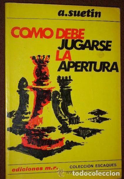 CÓMO DEBE JUGARSE LA APERTURA POR A. SUETIN DE ED. MARTÍNEZ ROCA EN BARCELONA 1973 5ª EDICIÓN (Coleccionismo Deportivo - Libros de Ajedrez)