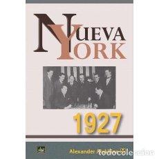 Coleccionismo deportivo: AJEDREZ. CHESS. NUEVA YORK 1927 - ALEXANDER ALEKHINE. Lote 221753618