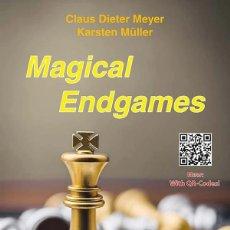 Coleccionismo deportivo: AJEDREZ. CHESS. MAGICAL ENDGAMES - CLAUS DIETER MEYER/KARSTEN MULLER. Lote 221954666