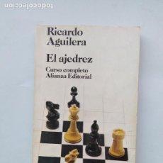 Coleccionismo deportivo: EL AJEDREZ, CURSO COMPLETO. RICARDO AGUILERA. ALIANZA EDITORIAL. TDK544. Lote 221999305
