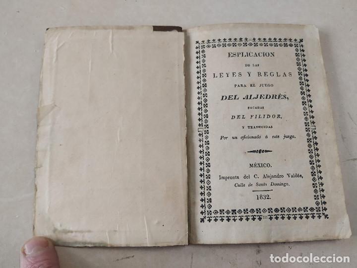 AJEDREZ - ESPLICACION DE LAS LEYES Y REGLAS PARA EL JUEGO DEL ALJEDRÉS, SACADAS DEL FILIDOR-AÑO 1832 (Coleccionismo Deportivo - Libros de Ajedrez)