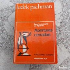 Coleccionismo deportivo: LIBRO DE AJEDREZ LUDEK PACHMAN ,APERTURAS CERRADAS, COLECCION ESCAQUES, TEORIA MODERNA EN AJEDREZ, E. Lote 269159873