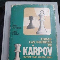 Coleccionismo deportivo: TODAS LAS PARTIDAS DE KARPOV. (DESDE 1965 HASTA 1974) BRUGUERA AJEDREZ. Lote 224114206