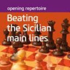 Coleccionismo deportivo: AJEDREZ. CHESS. OPENING REPERTOIRE. BEATING THE SICILIAN MAIN LINES - JONAS HACKER. Lote 224526748