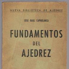 Coleccionismo deportivo: FUNDAMENTOS DEL AJEDREZ JOSE RAUL CAPABLANCA. Lote 225904465