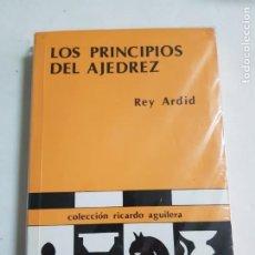 Collectionnisme sportif: LOS PRINCIPIOS DEL AJEDREZ REY ARDID ESTADO BUENO MAS ARTICULOS. Lote 226812490