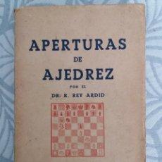 Coleccionismo deportivo: APERTURAS DE AJEDREZ. DR. R. REY ARDID. LA APERTURA ESPAÑOLA TOMO I.. Lote 228573500