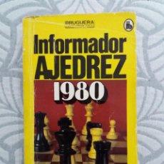 Coleccionismo deportivo: INFORMADOR AJEDREZ 1980. ANGEL MARTIN. EDITORIAL BRUGUERA.. Lote 228642130