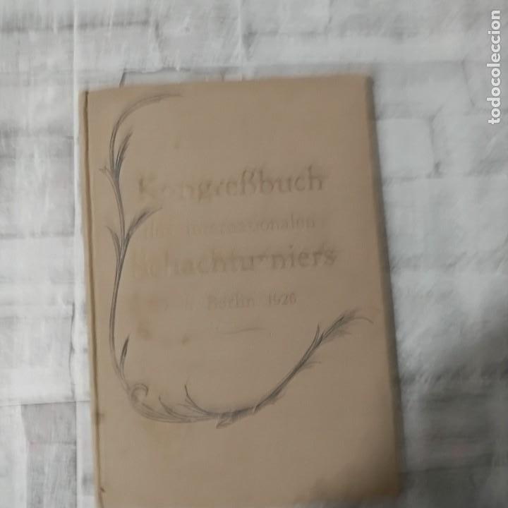 Coleccionismo deportivo: AJEDREZ RARO Internationales Schachturnier in Berlin vom 16. bis 28 November 1926 TORNEO BERLIN 1926 - Foto 2 - 230354690
