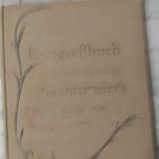 Coleccionismo deportivo: AJEDREZ RARO INTERNATIONALES SCHACHTURNIER IN BERLIN VOM 16. BIS 28 NOVEMBER 1926 TORNEO BERLIN 1926. Lote 230354690