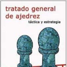 Coleccionismo deportivo: CHESS. TRATADO GENERAL DE AJEDREZ II TÁCTICA Y ESTRATEGIA - ROBERTO GRAU DESCATALOGADO!!!. Lote 230409135