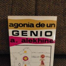 Collectionnisme sportif: AGONÍA DE UN GENIO. TOREAN. ALEKHINE. LIBRO DE AJEDREZ. Lote 231570715