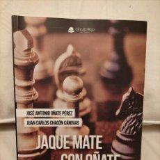 Collezionismo sportivo: JAQUE MATE CON OÑATE. LIBRO DE AJEDREZ. Lote 231779815