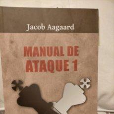Coleccionismo deportivo: MANUAL DE ATAQUE 1 AAGAARD. LIBRO DE AJEDREZ. Lote 269649833