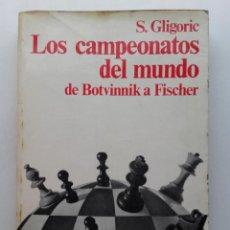 Coleccionismo deportivo: LOS CAMPEONATOS DEL MUNDO DE BOTVINNIK A FISCHER - AJEDREZ - PABLO MORAN - MARTINEZ ROCA - 1974. Lote 232412050