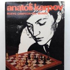 Coleccionismo deportivo: ANATOLI KARPOV NUEVO CAMPEÓN DEL MUNDO - ANGEL MARTÍN - COLECCION ESCAQUES - 1975 - AJEDREZ. Lote 232412825