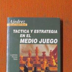 Collectionnisme sportif: TÁCTICA Y ESTRATEGIA EN EL MEDIO JUEGO. COLECCION JAQUE MATE AJEDREZ. Lote 233337140