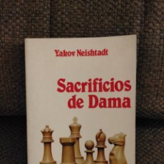 Coleccionismo deportivo: SACRIFICIOS DE DAMA NEIDSTAD AJEDREZ. Lote 233470950