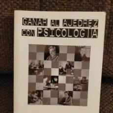 Coleccionismo deportivo: GANAR AL AJEDREZ CON PSICOLOGÍA - PAL BENKO/BURT HOCHBERG. Lote 233471040