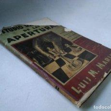 Coleccionismo deportivo: ESTUDIO RAZONADO DE LAS APERTURAS. LUIS M. MARINI. Lote 233479470