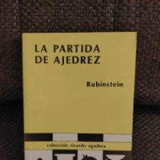 Coleccionismo deportivo: LA PARTIDA DE AJEDREZ RUBINSTEIN. Lote 233521205