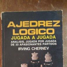 Coleccionismo deportivo: AJEDREZ LOGICO JUGADA A JUGADA, IRVING CHERNEV, EDITORIAL DIANA, PYMY 20. Lote 235429130