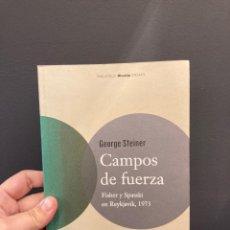 Collectionnisme sportif: CAMPOS DE FUERZA : FISHER Y SPASSKI EN REYKJAVIK, 1973 (GEORGE STEINER). Lote 257534710