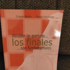 Coleccionismo deportivo: AJEDREZ. DISCULPEN LAS APERTURAS..LOS FINALES..SON FUNDAMENTALES 2 - DRAGAN BARLOV/NICOLA KARAKLAJIC. Lote 235685095