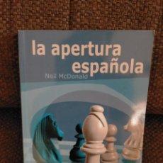 Coleccionismo deportivo: AJEDREZ LA APERTURA ESPAÑOLA. Lote 235685505