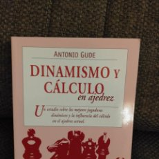 Coleccionismo deportivo: DINAMISMO Y CALCULO EN AJEDREZ GUDE. Lote 236074025