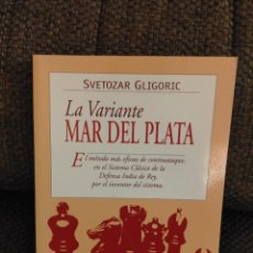 Coleccionismo deportivo: LA VARIANTE MAR DE PLATA AJEDREZ GLIGORIC. Lote 236074545