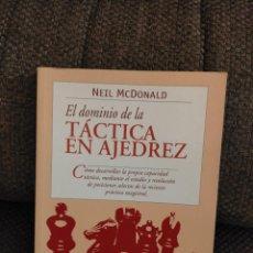 Coleccionismo deportivo: EL DOMINIO DE LA TACTICA EN AJEDREZ MACDONALD. Lote 236074800