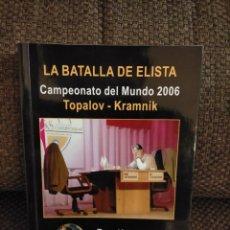Coleccionismo deportivo: LA BATALLA DE ELISTA CHESSY AJEDREZ. Lote 236078985