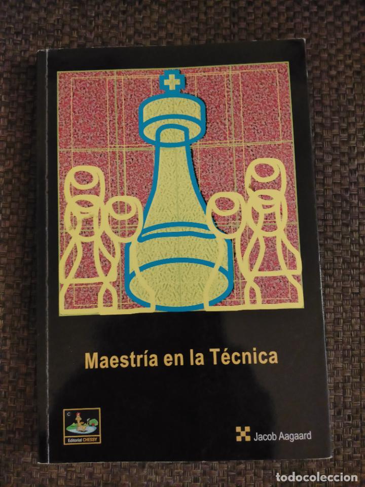 MAESTRIA EN LA TECNICA CHESSY AJEDREZ (Coleccionismo Deportivo - Libros de Ajedrez)