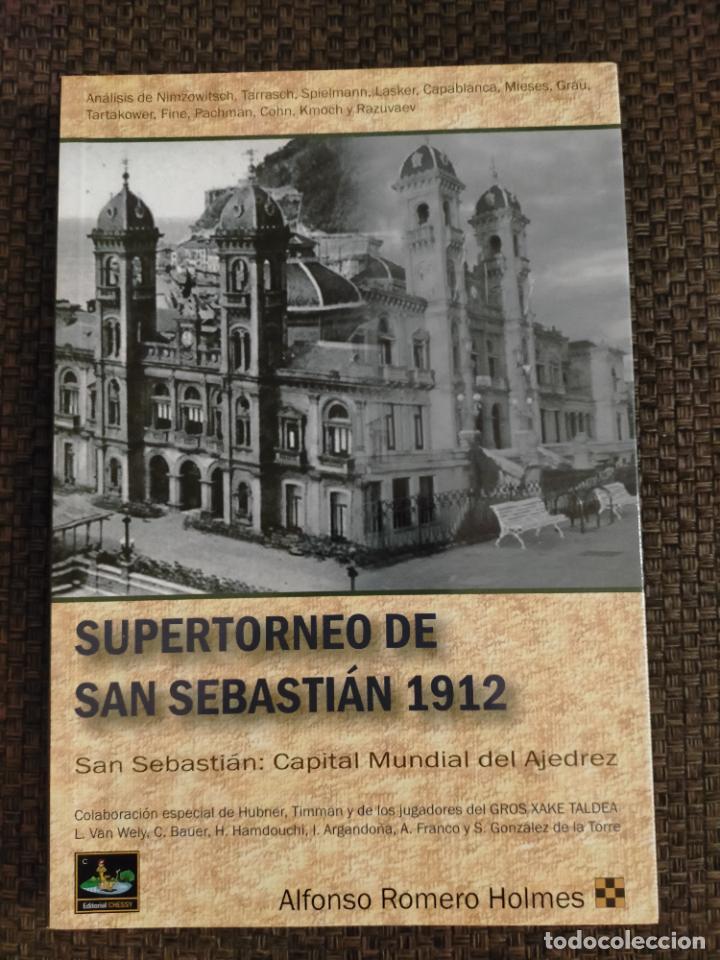 SAN SEBASTIAN 1912 CHESSY AJEDREZ (Coleccionismo Deportivo - Libros de Ajedrez)