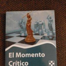 Coleccionismo deportivo: EL MOMENTO CRITICO CHESSY AJEDREZ. Lote 236079500