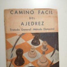 Coleccionismo deportivo: CAMINO FÁCIL DEL AJEDREZ TRATADO GENERAL MÉTODO ELEMENTAL BARUCH H. WOOD. Lote 236202640