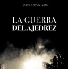 Coleccionismo deportivo: CHESS. LA GUERRA DEL AJEDREZ - ENRIQUE BIEDMA MARTÍN. Lote 236561575