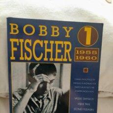 Coleccionismo deportivo: BOBBY FISCHER VOL.1 1955-1960 - SMYSLOV, TAL, YUDASHIN, TUKMAKOV - AJEDREZ - EDICIONES ESEUVE. Lote 236879140