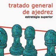 Coleccionismo deportivo: CHESS. TRATADO GENERAL DE AJEDREZ IV. ESTRATEGIA SUPERIOR - ROBERTO GRAU. Lote 237180855