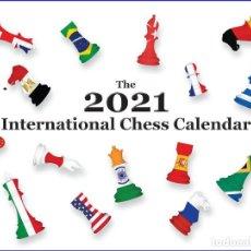 Coleccionismo deportivo: AJEDREZ. THE 2021 INTERNATIONAL CHESS CALENDAR. THE UNIQUE 2021 INTERNATIONAL CHESS CALENDARIO. Lote 237864480