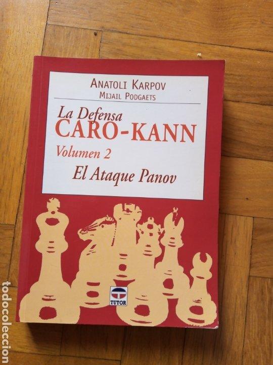 LA DEFENSA CARO-KANN VOLUMEN 2. ANATOLI KARPOV (Coleccionismo Deportivo - Libros de Ajedrez)