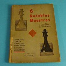 Coleccionismo deportivo: 6 NOTABLES MAESTROS. BOTWINNIK, KERES, SMYSLOW, BOLESLAWSKY, LILIENTHAL, BONDAREWSKY. A TRAVÉS DE 60. Lote 241210730