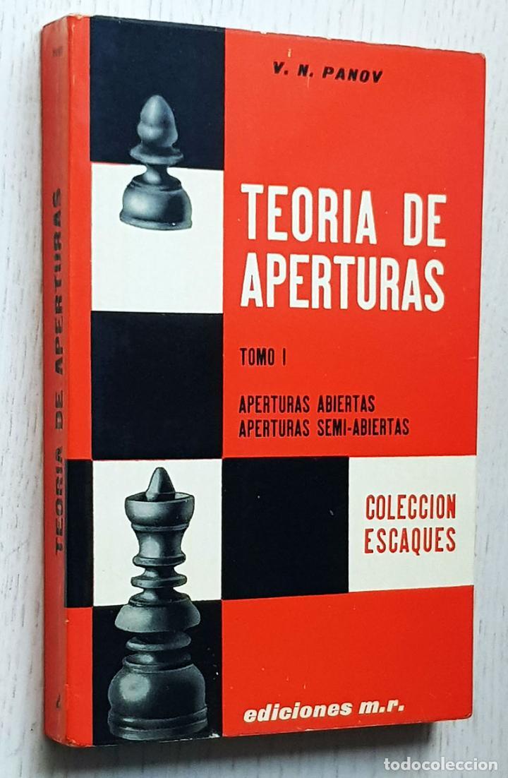 TEORÍA DE APERTURAS. TOMO I - PANOV, V. N. (Coleccionismo Deportivo - Libros de Ajedrez)