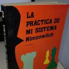 Coleccionismo deportivo: LA PRÁCTICA DE MI SISTEMA - NIMZOWITCH. Lote 246086065