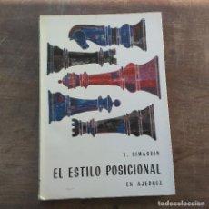 Coleccionismo deportivo: SIMAGUIN - EL ESTILO POSICIONAL EN AJEDREZ (ESPAÑOL) TAPA BLANDA – 1965. FIRMADO POR MAURICIO PEREA. Lote 247494255